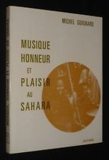 Musique, honneur et plaisir au Sahara