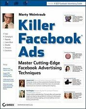 Killer Facebook Ads : Master Cutting-Edge Facebook Advertising Techniques A0712