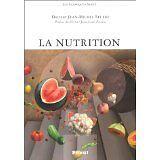 Jean-Michel Lecerf - La nutrition - 1996 - Broché