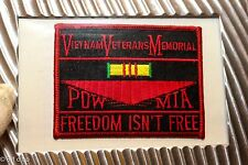 Vietnam Veterans Memorial POW MIA Freedom Isn't Free embroi patch
