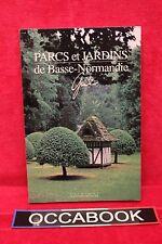 Parcs et jardins de Basse-Normandie -Livre - Occasion