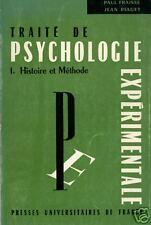 TRAITE DE PSYCHOLOGIE EXPERIMENTALE VOL. I. HISTOIRE ET