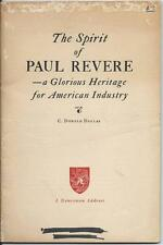 Spirit of Paul Revere: A Heritage for American Industry by C, Donald Dallas 1944