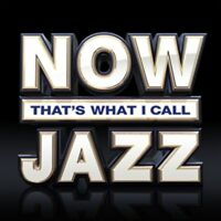 Now That's What I Call Jazz - New 3CD Album - Pre Order - 1st June