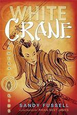 Samurai Kids #1: White Crane, Fussell, Sandy, Good Condition, Book