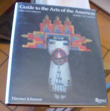 New listing Guide To The Arts of The Americas Pre-Columbian American Indian Johnson 1992