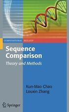 Sequence Comparison : Theory and Methods 7 by Kun-Mao Chao and Louxin Zhang...
