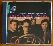 Meridian Arts Ensemble - Smart Went Crazy - Zappa/Hendrix/Nurock - CD