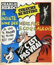 """""""CHARLIE HEBDO N°540 du 18/3/1981"""" REISER : COLUCHE SE RETIRE """"C'EST PAS VRAI"""""""