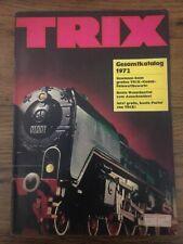 472.1516.30 Trix Train Catalogue Gesamtkatalog 1972