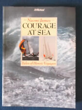 Courage At Sea - Tales of Heroic Voyages by Naomi James