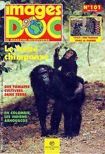 Revue Images Doc * n° 101 Chimpanzé Tomates Colombie 1943 occupation allemande