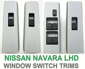 NISSAN NAVARA D40 / R51 (2004-2014) LEFT HAND DRIVE 4 DOOR WINDOW SWITCH TRIMS