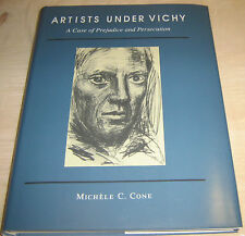 Michèle C. Cone - Artists under Vichy - A Case of Prejudice and Persecution