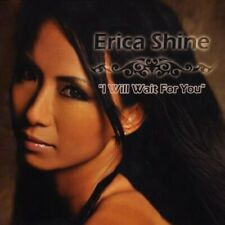 ERICA SHINE - I WILL WAIT FOR YOU NEW CD