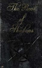 The Book of Shadows : White, Red and Black Magic Spells by Brittany...