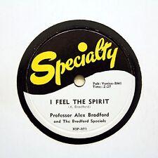 "PROF ALEX BRADFORD (Gospel) ""I Feel The Spirit"" 1954 SPECIALTY 871 [78 RPM]"