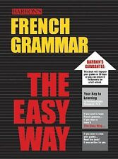 French Grammar the Easy Way (Barron's E-Z) Chauderlot  Ph.D., Fabienne-Sophie P