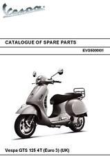 Piaggio Vespa parts manual book 2011 GTS 125 4T (euro 3) (uk)