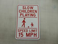 "SLOW CHILDREN PLAYING 18"" x 24"" Metal Street Road Sign Man Cave"
