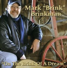 "Mark ""Brink"" Brinkma - On the Brink of a Dream [New CD]"