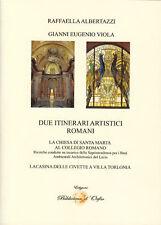 DUE ITINERARI ARTISTICI ROMANI
