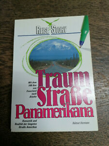 Helmut Hermann; Traumstraße Panamerikana - Mit VW-Bus von Feuerland nach Alaska