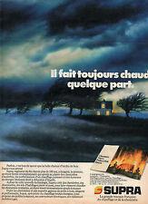 Publicité 1984  SUPRA  la grande marque du chauffage et de la cheminée