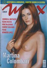 MAX 7 1999 Martina Colombari Texas Goran Bregovic Francesca Rettondini Kusturica