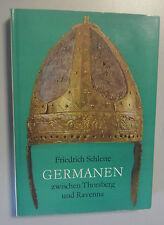 Germanen zwischen Thorsberg und Ravenna /Friedrich Schlette 1. Auflage + OSU