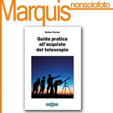 GUIDA PARATICA ALL'ACQUISTO DEL TELESCOPIO     Nuovo Orione  astronomia Marquis