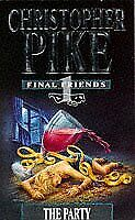 Party (Final Friends) By Christopher Pike