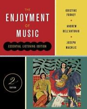 The Enjoyment of Music by Joseph Machlis, Kristine Forney and Andrew Dell'Anton…