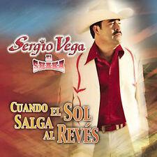 Cuando el Sol Salga al Revés by Sergio Vega (Latin) (CD, Oct-2007, Sony BMG)