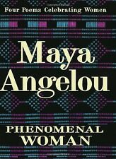 Phenomenal Woman: Four Poems Celebrating Women by Maya Angelou