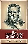 The Forgotten Spurgeon by Murray and Iain H. Murray (Paperback)