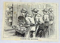 1878 small magazine engraving ~ PACKING MATCHES ~ Cuba