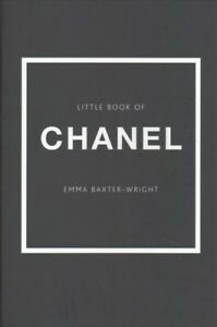 Little Book of Chanel, Hardcover by Baxter-Wright, Emma, Like New Used, Free ...