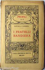 1940 Rfaello Barbiera - I FRATELLI BANDIERA- Profili Casa Editrice Bietti - n°19