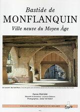 Bastide de MONFLANQUIN + Ville neuve du Moyen Age + LOT-et-GARONNE + P. FRAYSSE