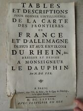 DE FER : TABLES ET DESCRIPTIONS FRONTIERES FRANCE / ALLEMAGNE, 1689.