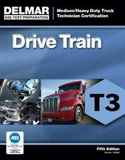 ASE Test Preparation - T3 Drive Train by Delmar Cengage Learning Staff (2012,...