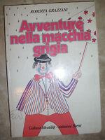 ROBERTA GRAZZANI - AVVENTURE NELLA MACCHIA GRIGIA - 1974 BIETTI (BP)