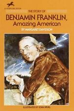 The Story of Benjamin Franklin: Amazing American (Dell Yearling Biography) by Da