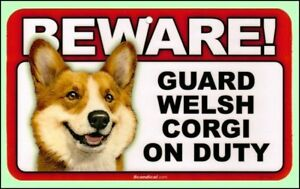 Beware Guard Welsh Corgi on Duty Dog Sign