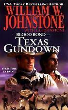 Blood Bond - Texas Gundown by William W. Johnstone and J. A. Johnstone (2008, Pa