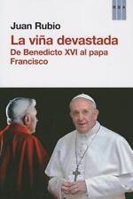La vina devastada. De Benedicto XVI al papa Francisco (Politica y-ExLibrary