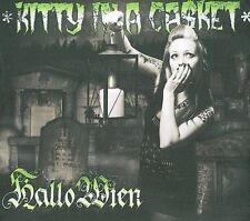 Kitty In a Casket - Hallo Wien [Digipak] CD (2009, Crazy Love) NEW oop rare