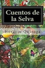 NEW Cuentos de la Selva (Spanish Edition) by Horacio Quiroga