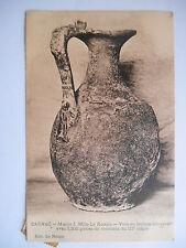 "CPA ""Carnac - Musée J. Miln Le Rouzic - Vase en bronze"""